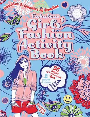Fabulous Girls' Fashion Activity Book By England, Victoria